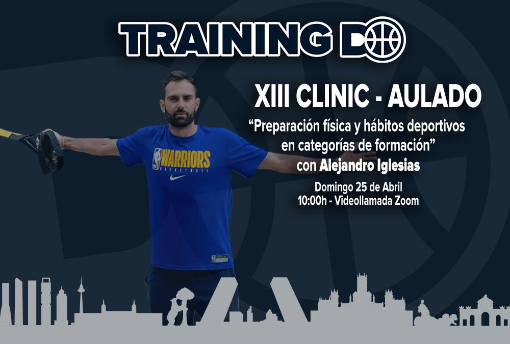 XIII CLINIC AULA DO – PREPARACION FISICA Y HABITOS DEPORTIVOS EN FORMACION